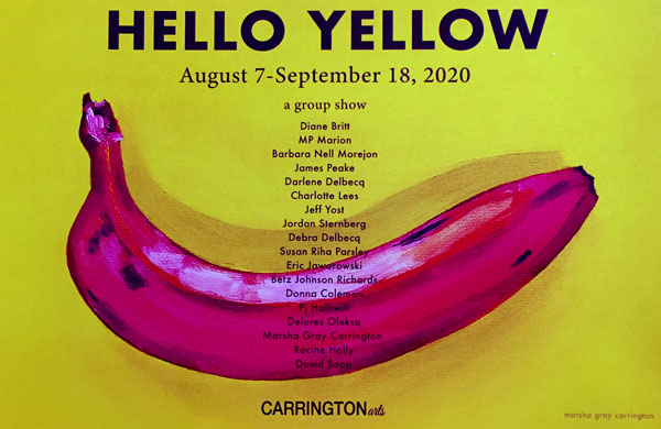 Hello Yellow Group Show at Carrington Arts